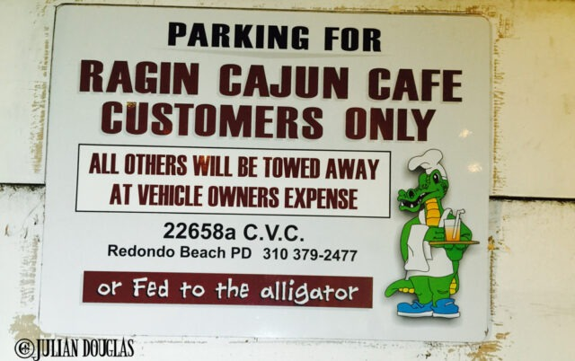As the sign in their parking lot says, be careful of the gators.