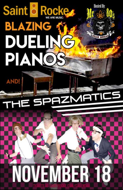 BLAZING DUELING PIANOS & THE SPAZMATICS - An Ultimate 80's Party !!! @ SAINT ROCKE | Hermosa Beach | California | United States