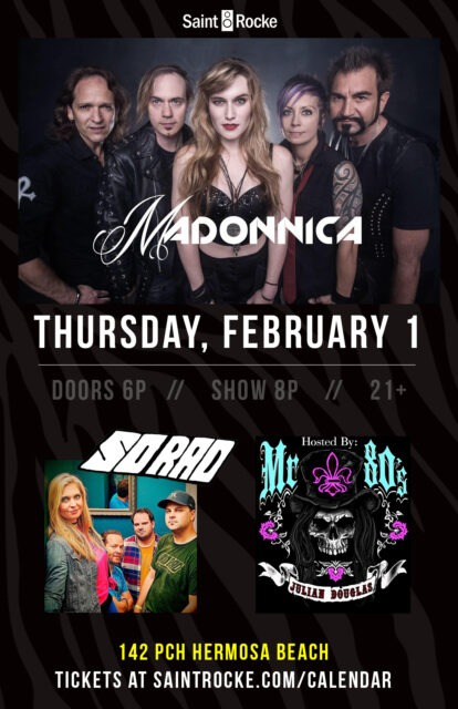 MADONNICA (Rock Tribute to MADONNA) with SO RAD (90's Tribute) *Win FREE Tickets* @ SAINT ROCKE | Hermosa Beach | California | United States