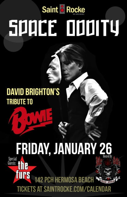 SPACE ODDITY - DAVID BRIGHTON'S Tribute to DAVID BOWIE with THE FURS @ SAINT ROCKE | Hermosa Beach | California | United States