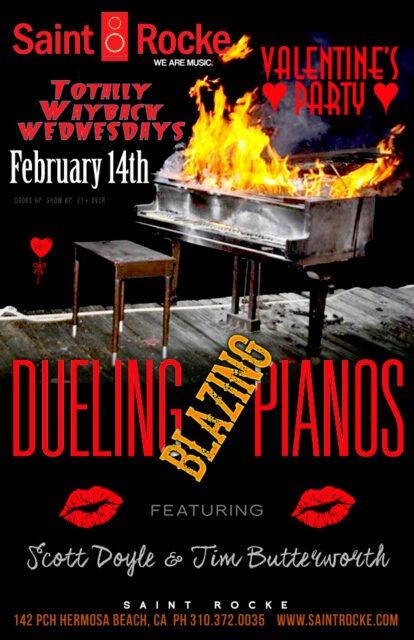 "BLAZING DUELING PIANOS - TOTALLY WAYBACK WEDNESDAYS ""VALENTINE'S PARTY"" @ SAINT ROCKE | Hermosa Beach | California | United States"