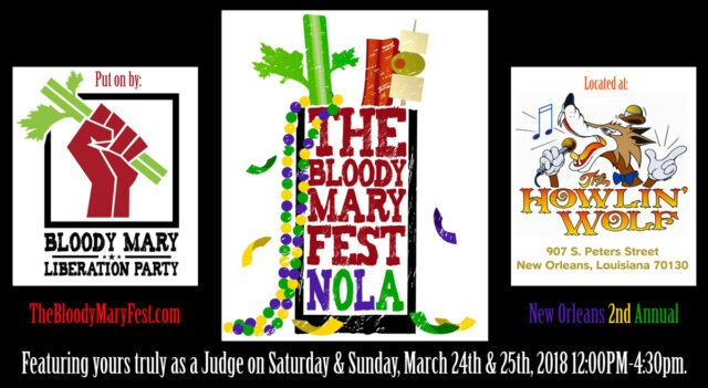 "THE BLOODY MARY FESTIVAL NOLA - NEW ORLEANS ""DAY 1"" @ THE HOWLIN' WOLF NEW ORLEANS 