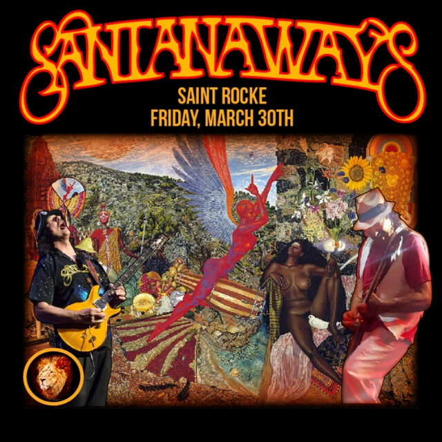 SANTANAWAYS - The Ultimate Tribute to SANTANA @ SAINT ROCKE | Hermosa Beach | California | United States