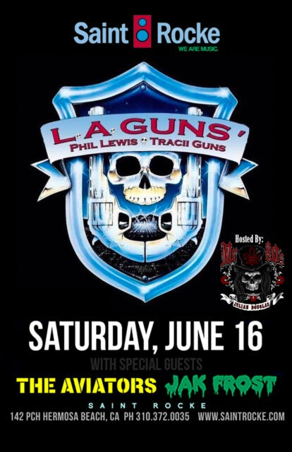 L.A. GUNS - Phil Lewis & Tracii Guns back together again !!! @ SAINT ROCKE | Hermosa Beach | California | United States