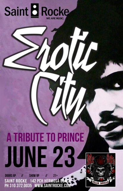 EROTIC CITY - A Tribute to PRINCE @ SAINT ROCKE | Hermosa Beach | California | United States