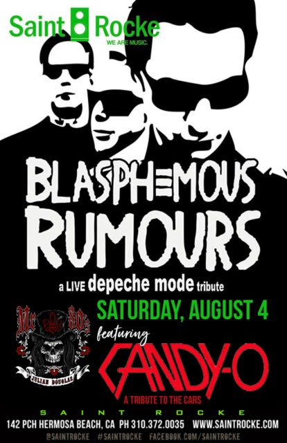 BLASPHEMOUS RUMOURS (Depeche Mode), CANDY-O (The Cars) & MR. 80'S @ SAINT ROCKE | Hermosa Beach | California | United States