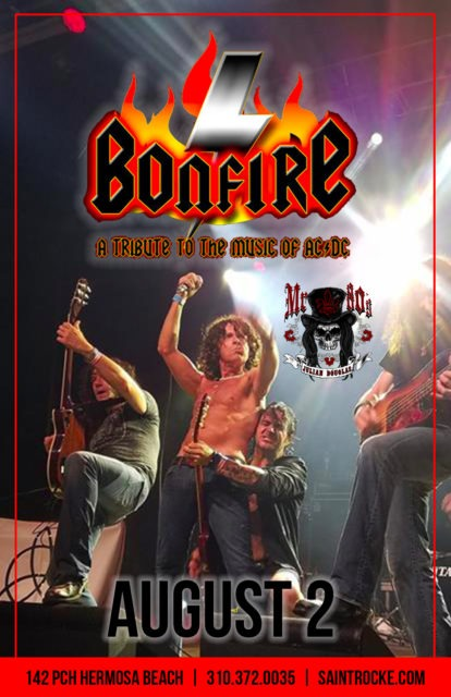 "BONFIRE (AC/DC tribute), 2 HOT 2 HANDLE (All-Female UFO tribute) & ""MR. 80's"" @ SAINT ROCKE | Hermosa Beach | California | United States"