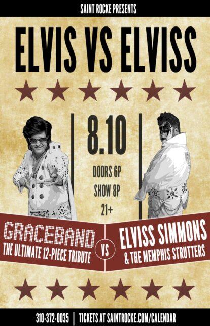 ELVIS VS ELVISS: GRACEBAND versus ELVISS SIMMONS & THE MEMPHIS STRUTTERS @ SAINT ROCKE | Hermosa Beach | California | United States