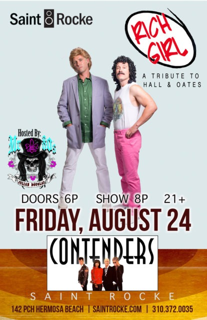 """RICH GIRL (Hall & Oates tribute) & CONTENDERS (The Pretenders tribute) with """"MR. 80's"""" @ SAINT ROCKE 