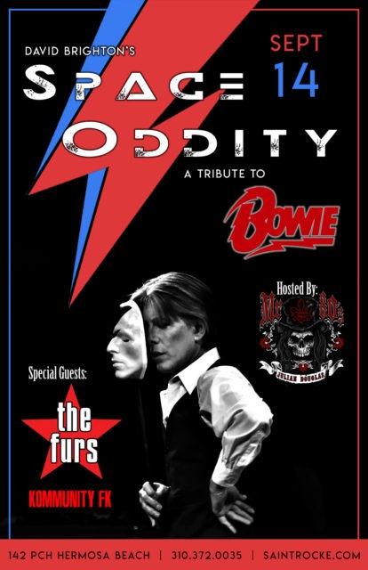 DAVID BRIGHTON'S SPACE ODDITY: A Tribute to DAVID BOWIE w/THE FURS (Psych Furs tribute) @ SAINT ROCKE | Hermosa Beach | California | United States