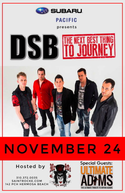 DSB - The Next Best Thing to JOURNEY with ULTIMATE ADAMS, Tribute to BRYAN ADAMS @ SAINT ROCKE | Redondo Beach | California | United States