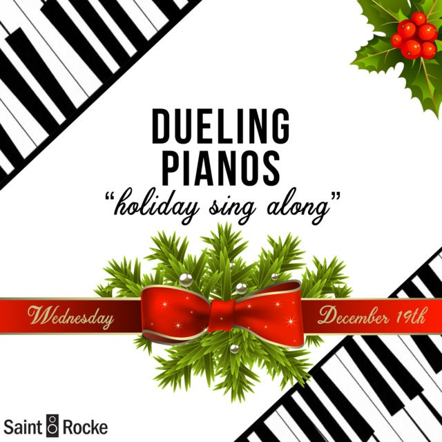 """DUELING """"BLAZING"""" PIANOS - Holiday Sing-Along for """"TOTALLY WAYBACK WEDNESDAYS"""" @ SAINT ROCKE"""