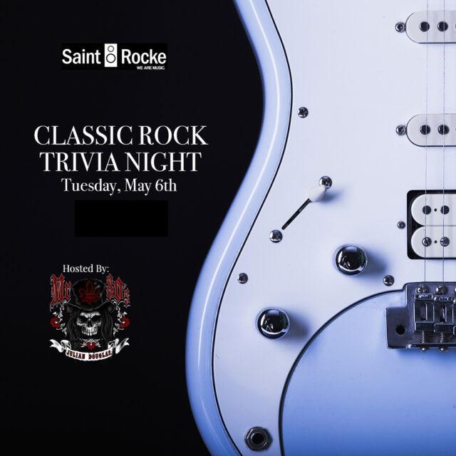 CLASSIC ROCK TRIVIA @ SAINT ROCKE